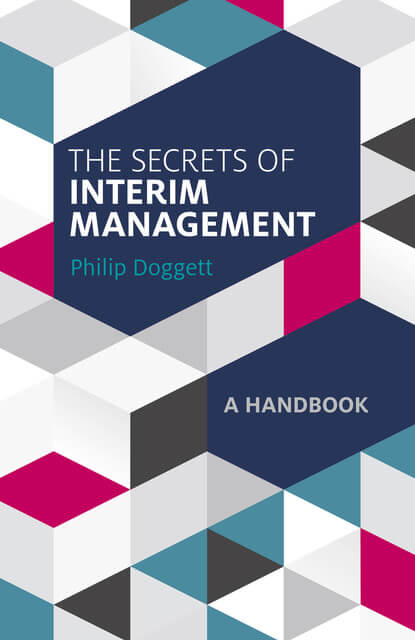 Phil Doggett - The Secrets of Interim Management